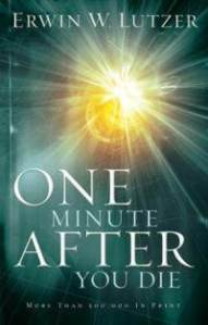 one-minute-after-you-die-erwin-lutzer-paperback-cover-art