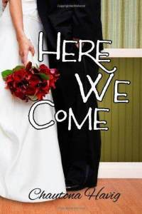here-we-come-chautona-havig-paperback-cover-art