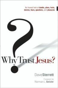 Why Trust Jesus