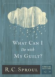 What Can I Do WIth My Guilt