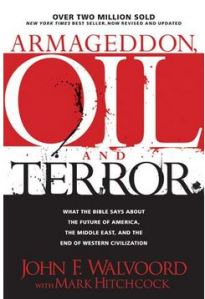 Armageddon, Oil and Terror