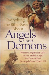 Everythig the Bible Has to Say About Angels and Demons